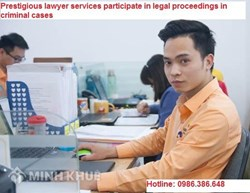 Prestigious lawyer services participate in legal proceedings in criminal cases